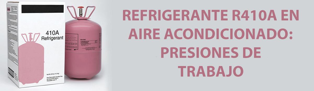 R410a presiones de trabajo